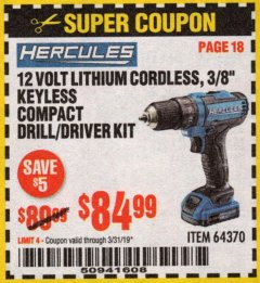 "Harbor Freight Coupon HERCULES 12 VOLT LITHIUM CORDLESS 3/8"" COMPACT KEYLESS DRILL/DRIVER KIT Lot No. 64370 Expired: 3/31/19 - $84.99"