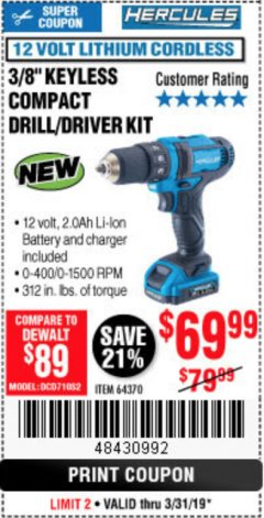 "Harbor Freight Coupon HERCULES 12 VOLT LITHIUM CORDLESS 3/8"" COMPACT KEYLESS DRILL/DRIVER KIT Lot No. 64370 Expired: 3/31/19 - $69.99"