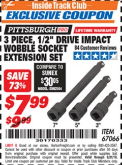 "Harbor Freight ITC Coupon 3 PIECE, 1/2"" DRIVE IMPACT WOBBLE SOCKET EXTENSION SET Lot No. 67066 Expired: 3/31/19 - $7.99"