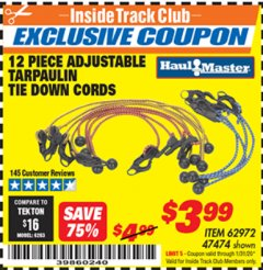Harbor Freight ITC Coupon 12 PIECE ADJUSTABLE TARPAULIN TIE DOWN CORDS Lot No. 62972/47474 Expired: 1/31/20 - $3.99
