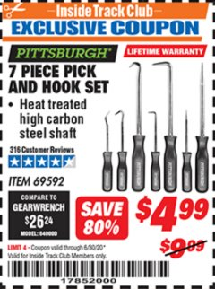 Harbor Freight ITC Coupon 7 PIECE PICK AND HOOK SET Lot No. 69592/93958 Dates Valid: 12/31/69 - 6/30/20 - $4.99