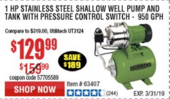 Harbor Freight Coupon 1 HP STAINLESS STEEL SHALLOW WELL PUMP AND TANK Lot No. 56395/63407 Expired: 3/31/19 - $129.99
