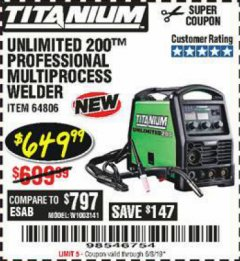 Harbor Freight Coupon TITANIUM UNLIMITED 200 PROFESSIONAL MULTIPROCESS WELDER Lot No. 64806 Expired: 6/15/19 - $649.99