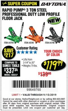 Harbor Freight Coupon DAYTONA RAPID PUMP 3 TON STEEL LOW PROFILE FLOOR JACKS Lot No. 64360/64883/64240/64784/56261/64780 Expired: 9/15/19 - $119.99
