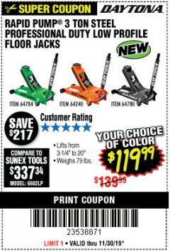 Harbor Freight Coupon DAYTONA RAPID PUMP 3 TON STEEL LOW PROFILE FLOOR JACKS Lot No. 64360/64883/64240/64784/56261/64780 Expired: 11/30/19 - $119.99