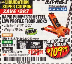 Harbor Freight Coupon DAYTONA RAPID PUMP 3 TON STEEL LOW PROFILE FLOOR JACKS Lot No. 64360/64883/64240/64784/56261/64780 Expired: 5/31/19 - $109.99