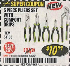 Harbor Freight Coupon 5 PIECE PLIERS SET WITH COMFORT GRIPS Lot No. 64136 Expired: 4/30/19 - $10.99