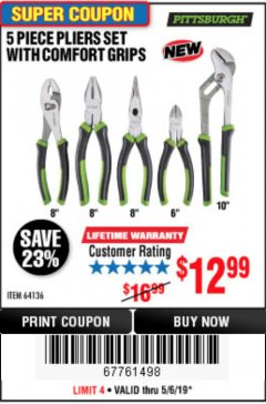 Harbor Freight Coupon 5 PIECE PLIERS SET WITH COMFORT GRIPS Lot No. 64136 Expired: 5/6/19 - $12.99