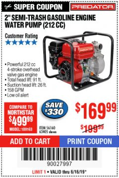 "Harbor Freight Coupon 2"" SEMI-TRASH GASOLINE ENGINE WATER PUMP 212CC Lot No. 56160 Expired: 6/16/19 - $169.99"