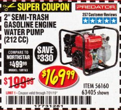 "Harbor Freight Coupon 2"" SEMI-TRASH GASOLINE ENGINE WATER PUMP 212CC Lot No. 56160 Expired: 7/31/19 - $169.99"