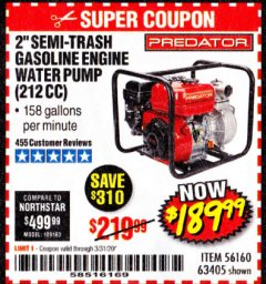 "Harbor Freight Coupon 2"" SEMI-TRASH GASOLINE ENGINE WATER PUMP 212CC Lot No. 56160 Valid Thru: 3/31/20 - $189.99"