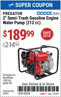 "Harbor Freight Coupon 2"" SEMI-TRASH GASOLINE ENGINE WATER PUMP 212CC Lot No. 56160 Valid Thru: 7/5/20 - $189.99"