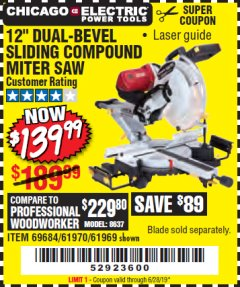 "Harbor Freight Coupon 12"" DUAL-BEVEL SLIDING COMPOUND MITER SAW Lot No. 69684/61776/61970/56597/61969 Expired: 6/28/19 - $139.99"
