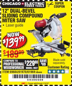 "Harbor Freight Coupon 12"" DUAL-BEVEL SLIDING COMPOUND MITER SAW Lot No. 69684/61776/61970/56597/61969 Expired: 7/14/19 - $139.99"