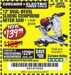 "Harbor Freight Coupon 12"" DUAL-BEVEL SLIDING COMPOUND MITER SAW Lot No. 69684/61776/61970/56597/61969 Expired: 8/5/19 - $139.99"