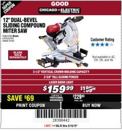 "Harbor Freight Coupon 12"" DUAL-BEVEL SLIDING COMPOUND MITER SAW Lot No. 69684/61776/61970/56597/61969 Expired: 6/16/19 - $159.99"