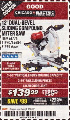 "Harbor Freight Coupon 12"" DUAL-BEVEL SLIDING COMPOUND MITER SAW Lot No. 69684/61776/61970/56597/61969 Expired: 6/30/19 - $139.99"