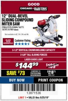 "Harbor Freight Coupon 12"" DUAL-BEVEL SLIDING COMPOUND MITER SAW Lot No. 69684/61776/61970/56597/61969 Expired: 8/25/19 - $144.99"