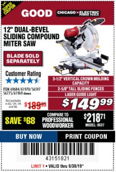 "Harbor Freight Coupon 12"" DUAL-BEVEL SLIDING COMPOUND MITER SAW Lot No. 69684/61776/61970/56597/61969 Expired: 9/30/19 - $149.99"