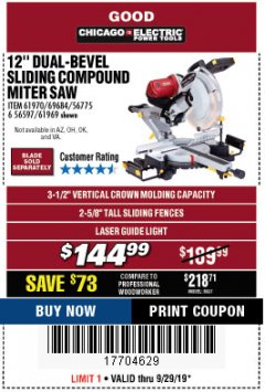 "Harbor Freight Coupon 12"" DUAL-BEVEL SLIDING COMPOUND MITER SAW Lot No. 69684/61776/61970/56597/61969 Expired: 9/29/19 - $144.99"