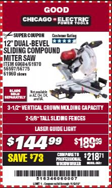 "Harbor Freight Coupon 12"" DUAL-BEVEL SLIDING COMPOUND MITER SAW Lot No. 69684/61776/61970/56597/61969 Expired: 11/9/19 - $144.99"