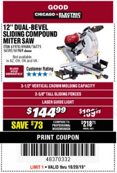 "Harbor Freight Coupon 12"" DUAL-BEVEL SLIDING COMPOUND MITER SAW Lot No. 69684/61776/61970/56597/61969 Expired: 10/20/19 - $144.99"