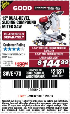 "Harbor Freight Coupon 12"" DUAL-BEVEL SLIDING COMPOUND MITER SAW Lot No. 69684/61776/61970/56597/61969 Expired: 11/30/19 - $144.99"