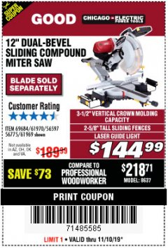 "Harbor Freight Coupon 12"" DUAL-BEVEL SLIDING COMPOUND MITER SAW Lot No. 69684/61776/61970/56597/61969 Expired: 11/10/19 - $144.99"
