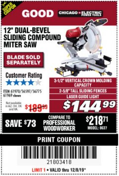 "Harbor Freight Coupon 12"" DUAL-BEVEL SLIDING COMPOUND MITER SAW Lot No. 69684/61776/61970/56597/61969 Expired: 12/8/19 - $144.99"