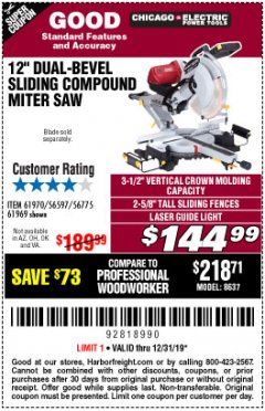 "Harbor Freight Coupon 12"" DUAL-BEVEL SLIDING COMPOUND MITER SAW Lot No. 69684/61776/61970/56597/61969 Expired: 12/31/19 - $144.99"