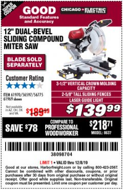"Harbor Freight Coupon 12"" DUAL-BEVEL SLIDING COMPOUND MITER SAW Lot No. 69684/61776/61970/56597/61969 Expired: 12/8/19 - $139.99"