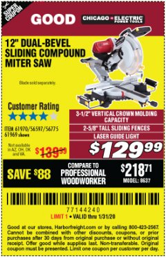 "Harbor Freight Coupon 12"" DUAL-BEVEL SLIDING COMPOUND MITER SAW Lot No. 69684/61776/61970/56597/61969 Expired: 1/31/20 - $129.99"
