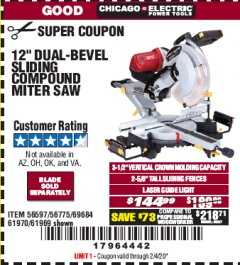 "Harbor Freight Coupon 12"" DUAL-BEVEL SLIDING COMPOUND MITER SAW Lot No. 69684/61776/61970/56597/61969 Expired: 2/4/20 - $144.99"
