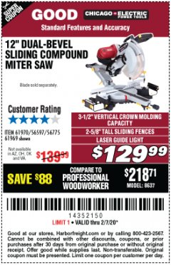 "Harbor Freight Coupon 12"" DUAL-BEVEL SLIDING COMPOUND MITER SAW Lot No. 69684/61776/61970/56597/61969 Expired: 2/7/20 - $129.99"