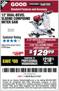 "Harbor Freight Coupon 12"" DUAL-BEVEL SLIDING COMPOUND MITER SAW Lot No. 69684/61776/61970/56597/61969 Expired: 2/17/20 - $129.99"