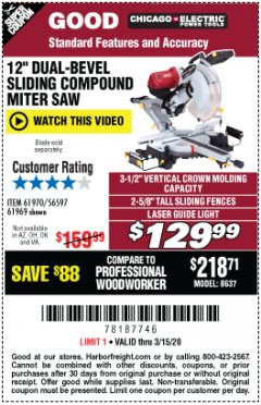 "Harbor Freight Coupon CHICAGO ELECTRIC 12"" DUAL-BEVEL SLIDING COMPOUND MITER SAW Lot No. 61970/56597/61969 Expired: 3/15/20 - $129.99"