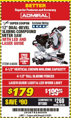 "Harbor Freight Coupon CHICAGO ELECTRIC 12"" DUAL-BEVEL SLIDING COMPOUND MITER SAW Lot No. 61970/56597/61969 Expired: 6/30/20 - $179"
