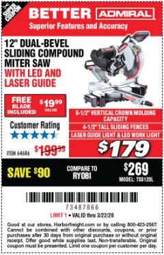 "Harbor Freight Coupon CHICAGO ELECTRIC 12"" DUAL-BEVEL SLIDING COMPOUND MITER SAW Lot No. 61970/56597/61969 Expired: 3/22/20 - $179"
