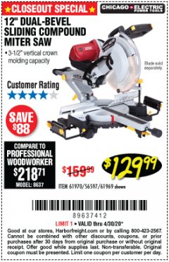 "Harbor Freight Coupon CHICAGO ELECTRIC 12"" DUAL-BEVEL SLIDING COMPOUND MITER SAW Lot No. 61970/56597/61969 Expired: 6/30/20 - $129.99"