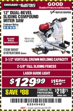 "Harbor Freight Coupon CHICAGO ELECTRIC 12"" DUAL-BEVEL SLIDING COMPOUND MITER SAW Lot No. 61970/56597/61969 Expired: 6/21/20 - $129.99"