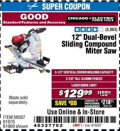 "Harbor Freight Coupon CHICAGO ELECTRIC 12"" DUAL-BEVEL SLIDING COMPOUND MITER SAW Lot No. 61970/56597/61969 Valid: 6/24/20 - 8/16/20 - $129.99"