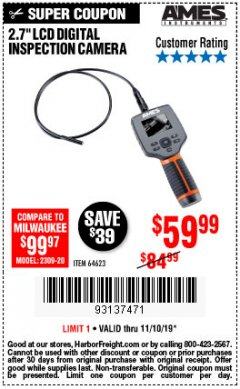 "Harbor Freight Coupon AMES 2.4"" LCD DIGITAL INSPECTION CAMERA WITH RECORDER Lot No. 64623 Expired: 11/10/19 - $59.99"