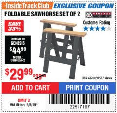 Harbor Freight ITC Coupon TWO PIECE FOLDABLE SAW HORSE SET Lot No. 61700/41577 Expired: 2/5/19 - $29.99