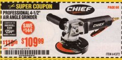 "Harbor Freight Coupon PROFESSIONAL 4-1/2"" AIR ANGLE GRINDER Lot No. 64372 Expired: 3/31/19 - $109.99"