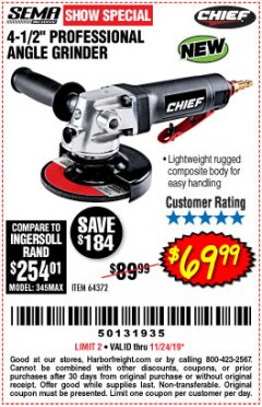 "Harbor Freight Coupon PROFESSIONAL 4-1/2"" AIR ANGLE GRINDER Lot No. 64372 Expired: 11/24/19 - $69.99"