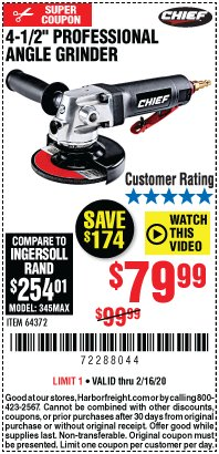 "Harbor Freight Coupon PROFESSIONAL 4-1/2"" AIR ANGLE GRINDER Lot No. 64372 Expired: 2/16/20 - $79.99"