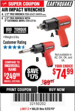 "Harbor Freight Coupon AIR IMPACT WRENCHES - 1/2"" PRO WRENCH OR 1/2"" PRO WRENCH WITH 2"" EXTENDED ANVIL Lot No. 62627/68424/62746 Expired: 6/23/19 - $74.99"