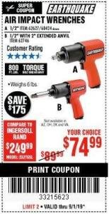 "Harbor Freight Coupon AIR IMPACT WRENCHES - 1/2"" PRO WRENCH OR 1/2"" PRO WRENCH WITH 2"" EXTENDED ANVIL Lot No. 62627/68424/62746 Expired: 9/1/19 - $74.99"