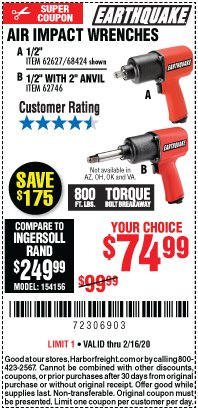 "Harbor Freight Coupon AIR IMPACT WRENCHES - 1/2"" PRO WRENCH OR 1/2"" PRO WRENCH WITH 2"" EXTENDED ANVIL Lot No. 62627/68424/62746 Valid Thru: 2/16/20 - $74.99"