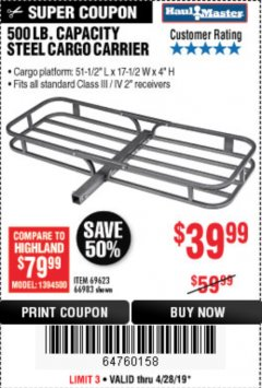 Harbor Freight Coupon 500 LB. CAPACITY DELUXE STEEL CARGO CARRIER Lot No. 69623/66983 Expired: 4/28/19 - $39.99
